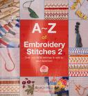 A-Z of Embroidery Stitches 2